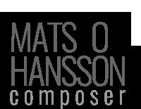 Mats O Hansson | composer